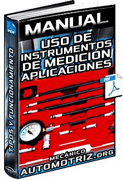 Manual: Uso de Instrumentos de Medición – Tipos, Aplicaciones y Funcionamiento