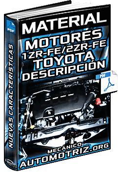 Material: Descripción de los Motores 1ZR-FE y 2ZR-FE Toyota