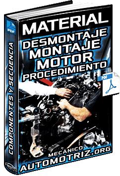 Material: Desmontaje y Montaje del Motor - Pasos y Procedimiento