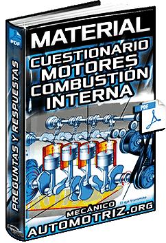 Preguntas y Cuestionario sobre Motores de Combustión Interna - Respuestas