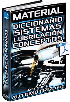 Material: Diccionario de Lubricantes y Sistemas de Lubricación - Conceptos