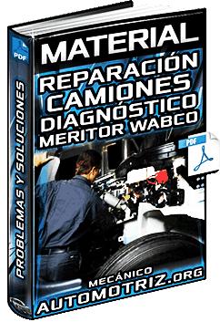 Material: Guía de Reparación de Camiones – Problemas y Soluciones Meritor Wabco