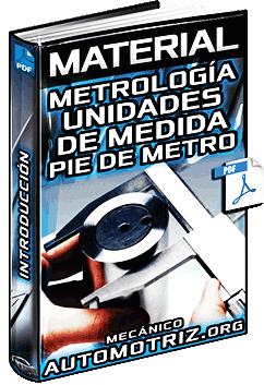Material: Introducción a la Metrología – Unidades de Medida y Pie de Metro