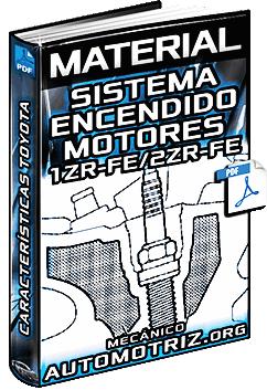 Material: Sistema de Encendido de Motores 1ZR-FE y 2ZR-FE Toyota