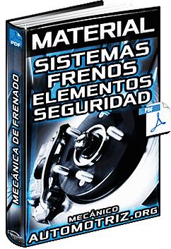 Material: Sistemas de Frenos - Elementos, ABS, Fallas y Mecánica de Frenado