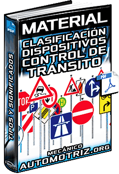 Dispositivos de Control de Tránsito - Señales, Clasificación y Significado