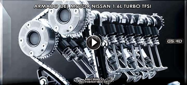 Vídeo de Armado del Motor Nissan 1.6L Turbo TFSi – Componentes y Explicación