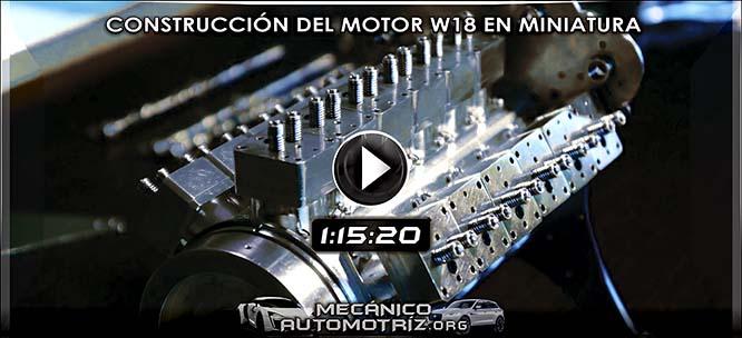 Vídeo de Construcción y Ensamblaje del Motor W18 en Miniatura por Patelo