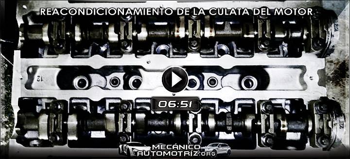 Vídeo de Culata del Motor - Inspección, Diagnóstico y Reacondicionamiento