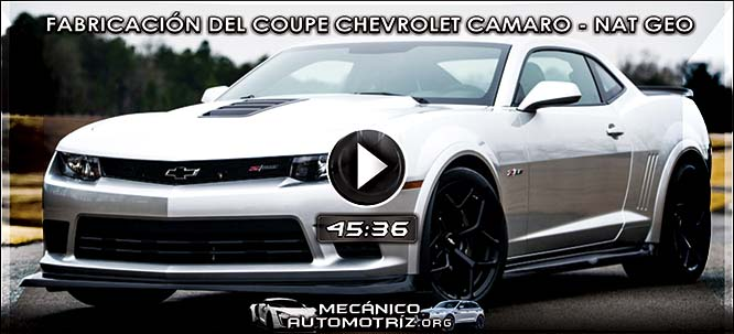 Vídeo de Fabricación del Coupe Chevrolet Camaro - Documental Nat Geo
