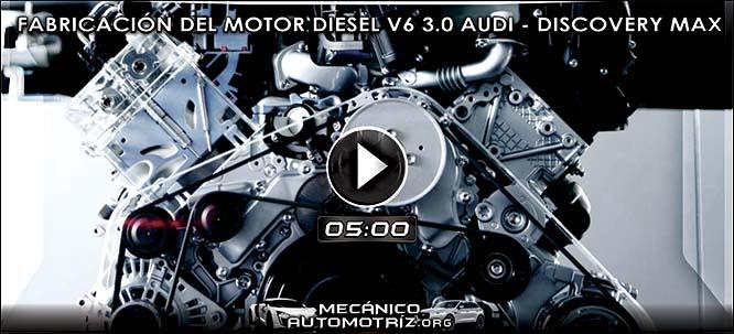 Vídeo de Fabricación del Motor Diesel V6 3.0 de Audi – Documental Discovery Max