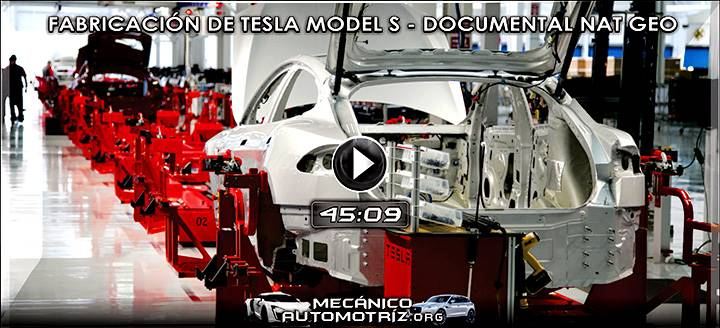 Vídeo de Fabricación del Tesla Model S - Documental National Geographic