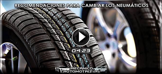 Vídeo de Recomendaciones para Cambiar los Neumáticos del Vehículo