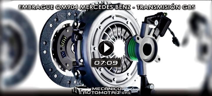 Vídeo de Sistema de Embrague OM904 Mercedes Benz – Desmontaje y Montaje