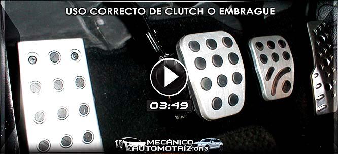 Vídeo del Uso Correcto del Clutch (Embrague) - Cuidados y Buenas Prácticas