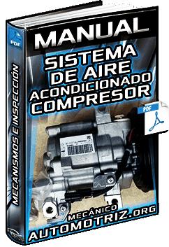 Manual de Sistema de Aire Acondicionado – Compresor, Mecanismos e Inspección