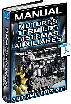 Manual de Motores Térmicos y sus Sistemas Auxiliares – Descripción y Mecanismos