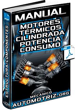 Manual: Motores Térmicos – Cilindrada, Compresión, Potencia, Par Motor y Consumo