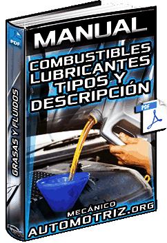 Manual de Combustibles y Lubricantes - Tipos, Descripción, Clasificación, Grasas y Fluidos