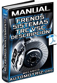 Manual de Frenos y Sistemas TRC y VSC – Descripción, Función y Mantenimiento