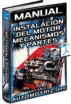 Manual de Instalación del Motor – Componentes, Montajes e Inspección