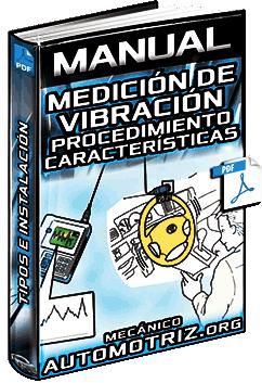 Manual: Medición de Vibración y Ruido – Pasos, Características, Tipos e Instalación