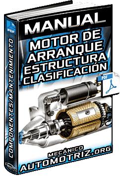 Manual: Motor de Arranque – Estructura, Clasificación, Componentes y Mantenimiento