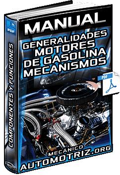 Manual de Motores de Gasolina – Mecanismos, Componentes y Funcionamiento