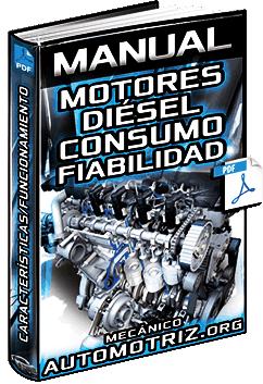 Manual: Motores Diésel – Detalles, Comparación, Características y Funcionamiento