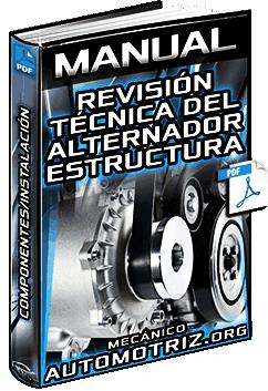 Manual de Revisión Técnica del Alternador – Estructura, Componentes e Instalación