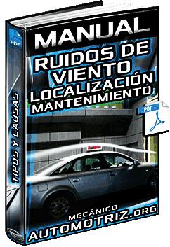 Manual: Ruidos de Viento en Autos - Causas, Inspección, Localización y Solución