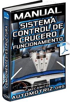 Manual: Sistema CCS Control de Crucero – Funcionamiento, Componentes y Estructura