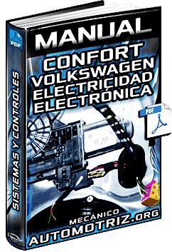 Manual: Sistema de Confort Volkswagen – Control Eléctrico, Electrónico y Esquemas