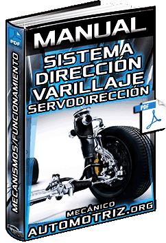 Manual de Sistema de Dirección – Mecanismos, Varillaje, Servodirección y Función
