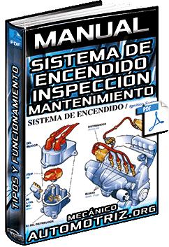 Manual: Sistema de Encendido – Dispositivos, Mecanismos, Componentes y Funciones