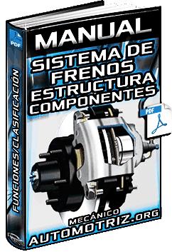 Manual: Sistema de Frenos y Servofreno – Estructura, Componentes y Funcionamiento