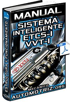 Manual: Sistema Inteligente ETCS-I y VVT-I – Estructura, Funcionamiento, Admisión y Controles