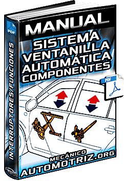 Manual: Sistema de Ventanilla Automática – Componentes, Interruptores y Funcionamiento