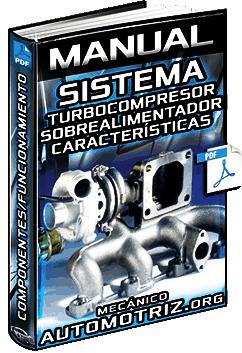 Manual: Turbocompresor y Sobrealimentador – Estructura, Componentes y Funciones
