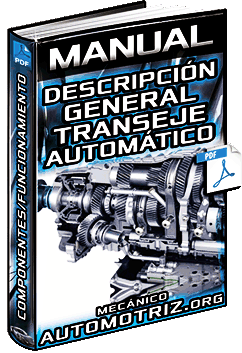 Manual: Transeje Automático – Estructura, Frenos, Embragues, Componentes y Funciones