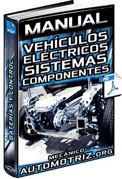 Manual: Vehículos Eléctricos y Baterías - Clasificación, Componentes y Funcionamiento