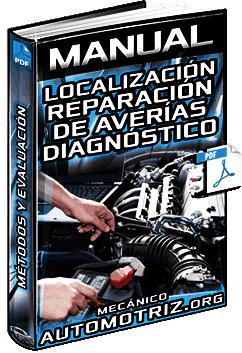 Manual: Localización y Reparación de Averías - Diagnóstico, Métodos y Evaluación