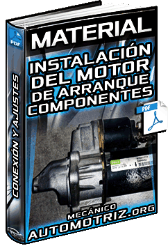 Material de Instalación del Motor de Arranque – Componentes, Conexiones y Ajustes