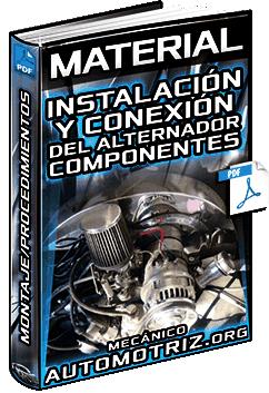 Material de Instalación del Alternador – Componentes, Conexiones y Procedimientos