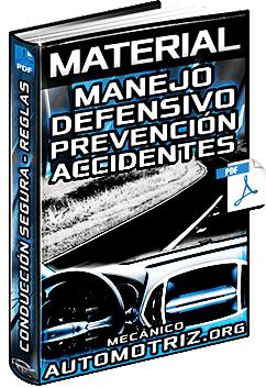 Material: Manejo Defensivo – Conducción Segura, Prevención de Accidentes y Reglas