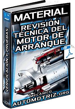 Material: Revisión Técnica del Motor de Arranque – Verificación, Pruebas y Procedimientos